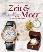 Zeit & Meer: Die Geschichte der Chronometer