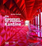 Verner Panton - Die Spiegel-Kantine