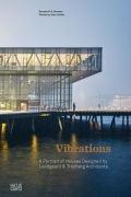 Vibrations - A Portrait of Houses Designed by Lundgaard & Tranberg Architects