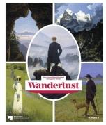 Wanderlust - Von Caspar David Friedrich bis Auguste Renoir