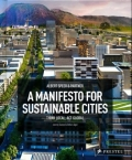 A Manifesto for Sustainable Cities