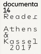 documenta 14 - Reader [deutsch]