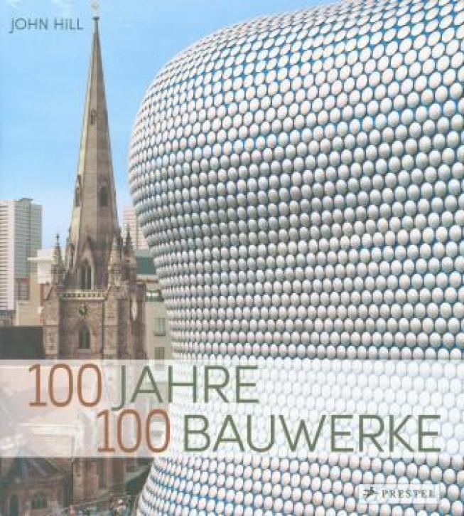 100 Jahre : 100 Bauwerke