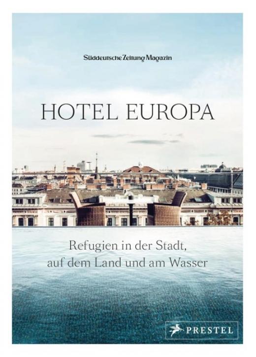 Hotel Europa - Refugien in der Stadt, auf dem Land und am Wasser