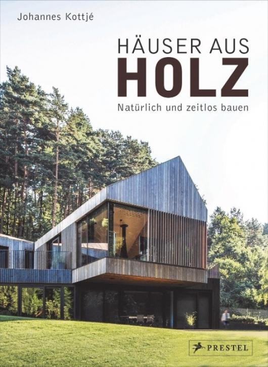 Häuser aus Holz - Natürlich und zeitlos bauen