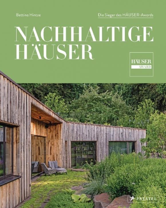 Nachhaltige Häuser - Die Sieger des HÄUSER-Awards