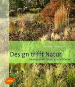 Design trifft Natur - Die modernen Gärten des Piet Oudolf