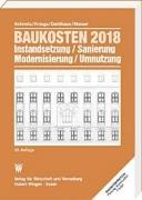 Baukosten 2018 - Instandsetzung, Sanierung, Modernisierung, Umnutzung