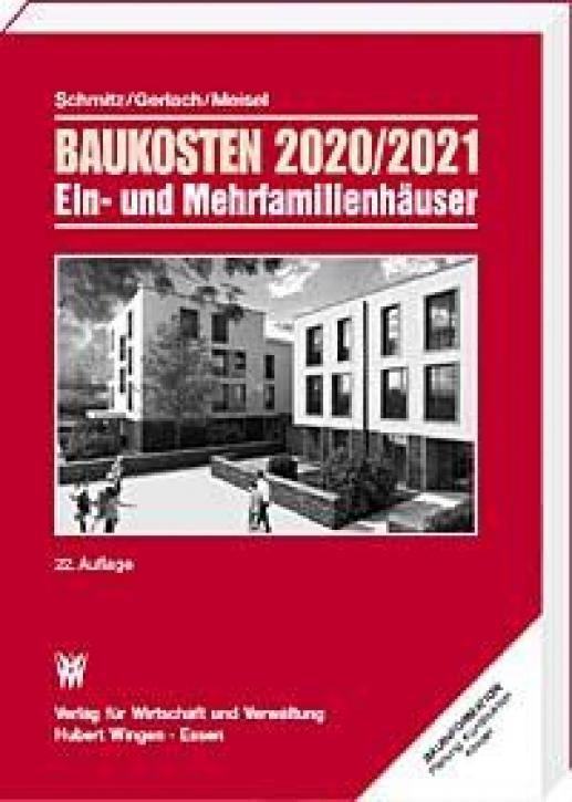 Baukosten 2020/2021 - Ein- und Mehrfamilienhäuser