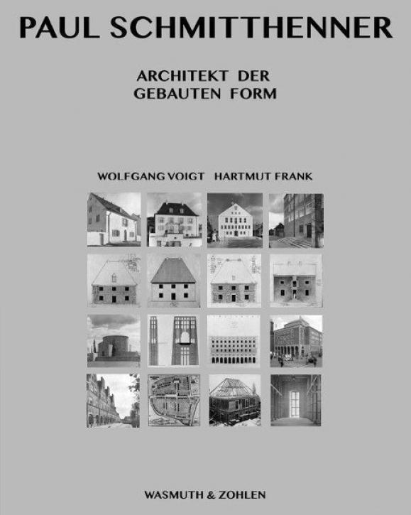 Paul Schmitthenner - Architekt der gebauten Form