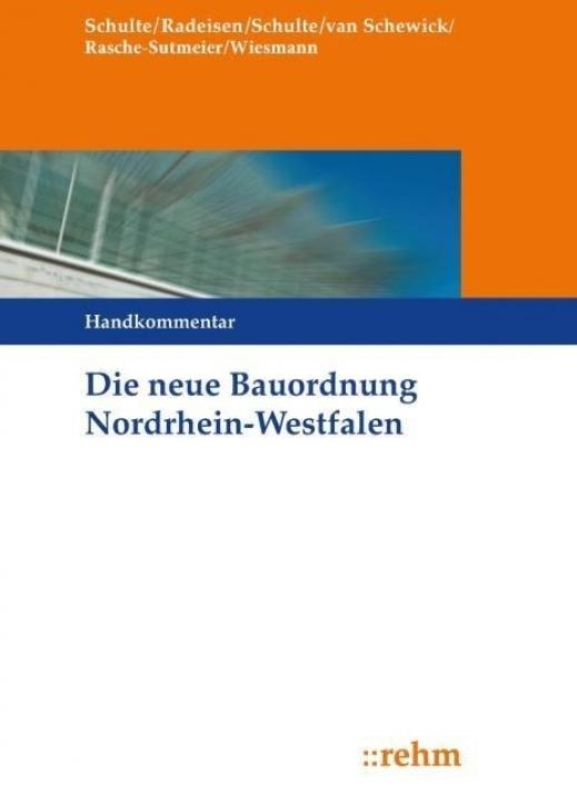 Die neue Bauordnung in Nordrhein-Westfalen - Handkommentar