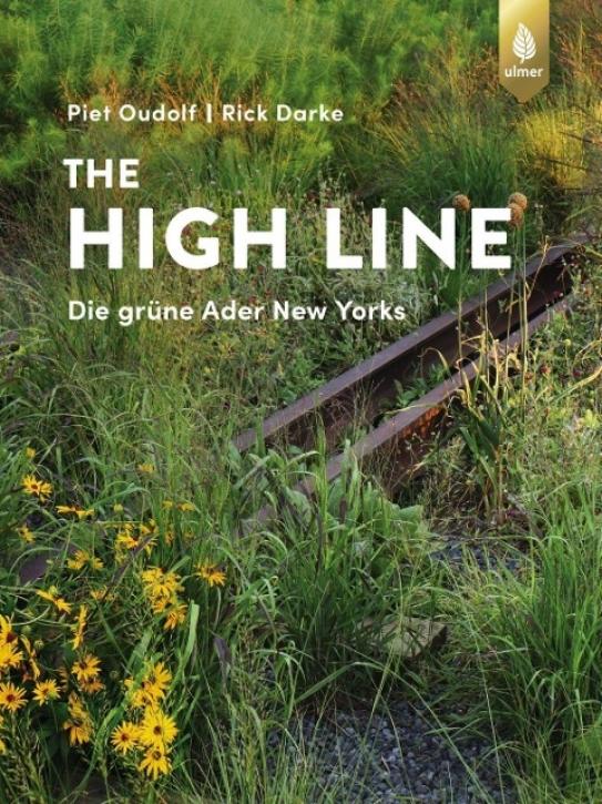 The High Line - Die grüne Ader New Yorks