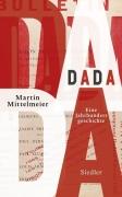 DADA - Eine Jahrhundertgeschichte