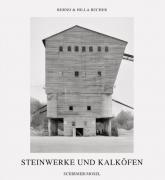 Bernd und Hilla Becher - Steinwerke und Kalköfen