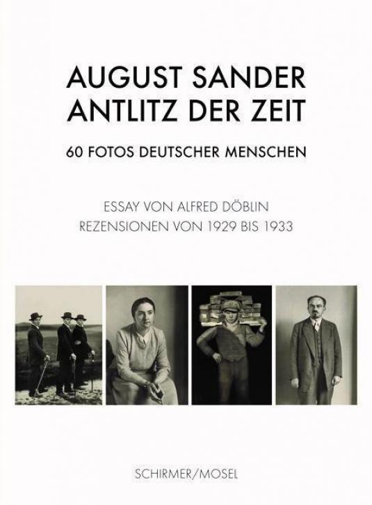 August Sander - Antlitz der Zeit