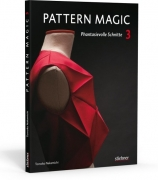 Pattern Magic 3 - Phantasievolle Schnitte