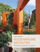 Außenräume gestalten - Innovatives Design für den Garten