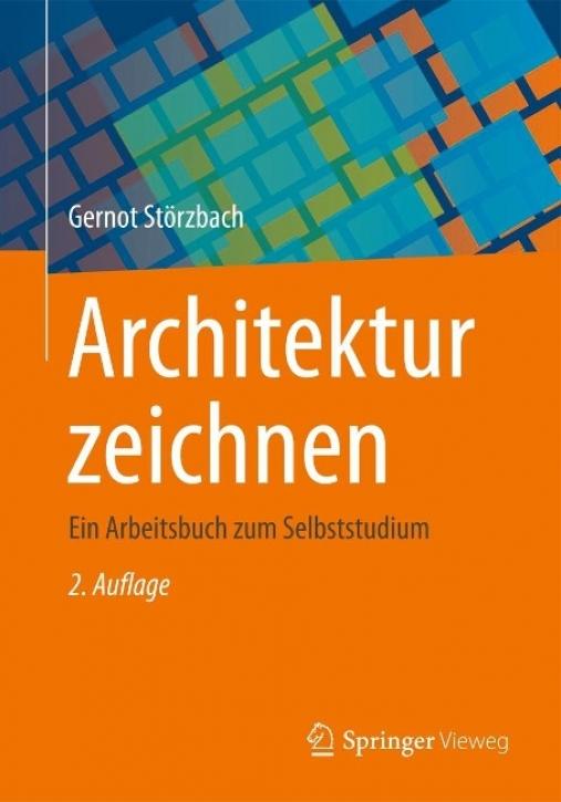 Architektur zeichnen: Ein Arbeitsbuch zum Selbststudium