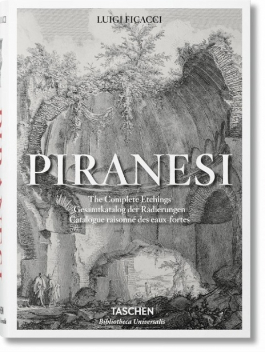 Piranesi - Gesamtkatalog der Radierungen