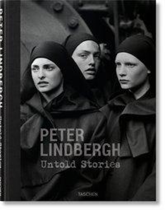 Peter Lindbergh - Untold Stories
