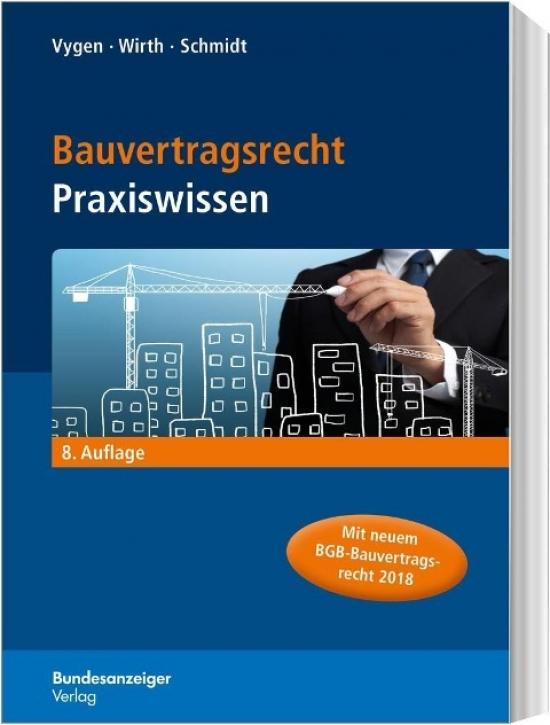 Bauvertragsrecht - Praxiswissen
