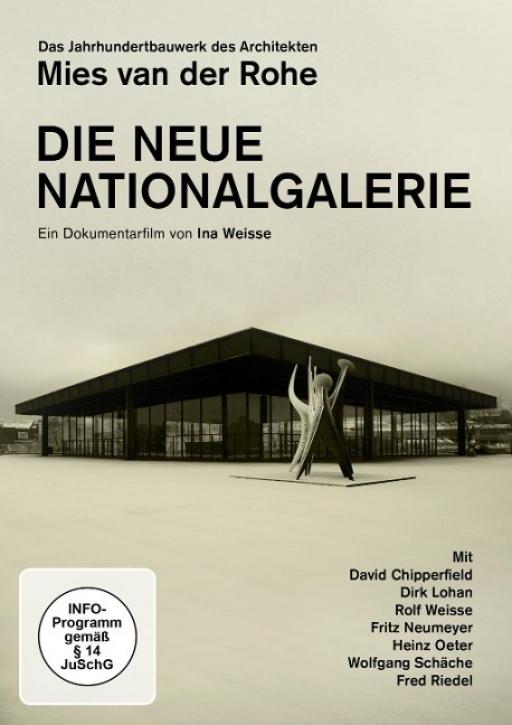 Neue Nationalgalerie - Die Das Jahrhundertbauwerk des Architekten Ludwig Mies van der Rohe