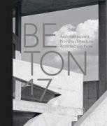 Beton 17 - Architekturpreis / Prix d'architecture / Architecture Prize