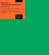 Monsanto - A Photographic Investigation