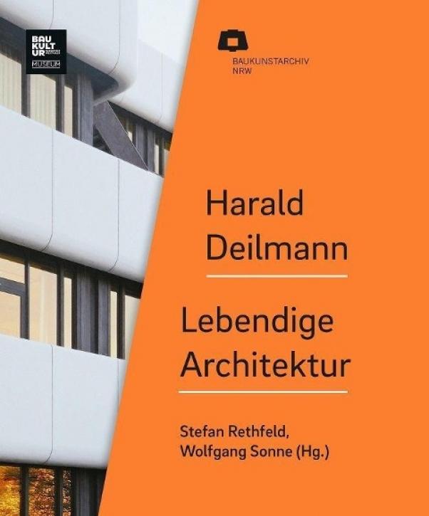 JETZT EINGETROFFEN! Harald Deilmann - Lebendige Architektur