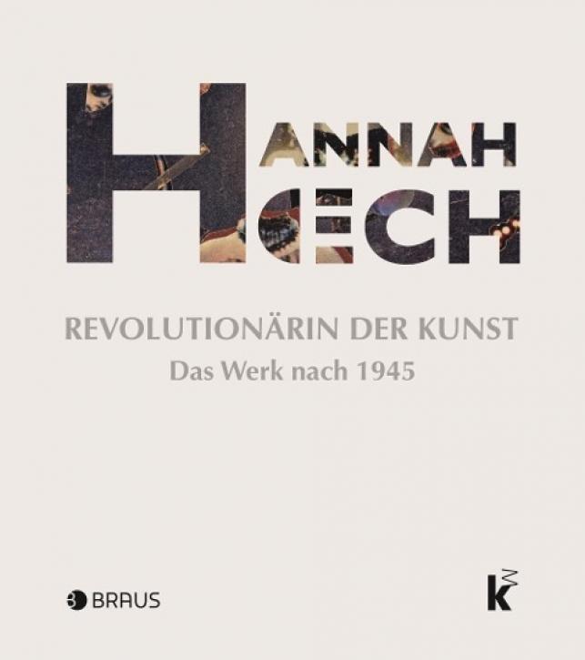 Hannah Höch - Revolutionärin der Kunst