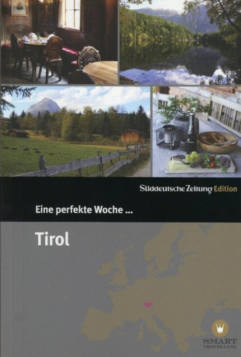 Eine perfekte Woche in... Tirol