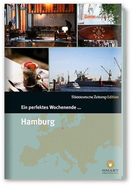 Ein Perfektes Wochenende in... Hamburg