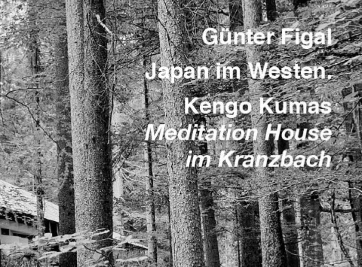 Japan im Westen - Kengo Kumas Meditation House im Kranzbach