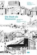 Die Stadt als Ressource