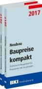 BKI Baupreise kompakt 2017 - Neubau + Altbau  - Gesamtpaket Statistische Baupreise für Positionen mit Kurztexten
