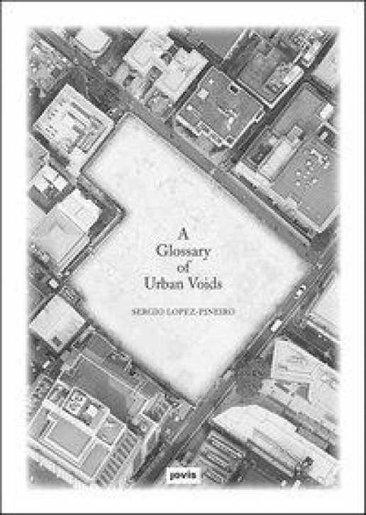 A Glossary of Urban Voids