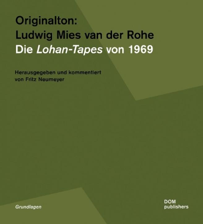 Originalton: Ludwig Mies van der Rohe