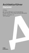Architekturführer Helsinki / Espoo Bauten und Projekte von 1917 bis heute