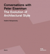 Conversations with Peter Eisenman The Evolution of Architectural Style