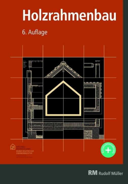 Holzrahmenbau (6. Auflage)