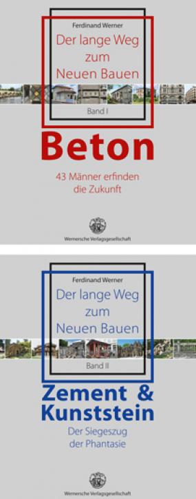 Der lange Weg zum Neuen Bauen - Band I: Beton, Band II: Zement & Kunststein