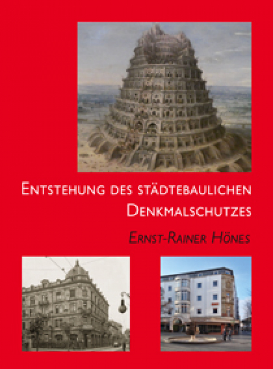 Die Entwicklung der städtebaulichen Denkmalpflege