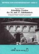 Künstliche Grotten des 16. und 17. Jahrhundert
