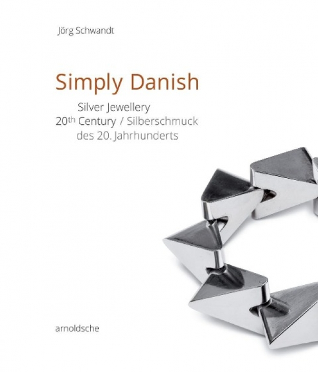 Simply Danish - Silberschmuck des 20. Jahrhunderts