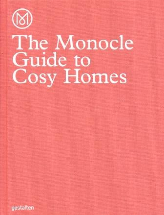 The Monocle Guide to Cosy Homes