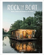 Rock The Boat - Boats, Cabins and Homes on the Water
