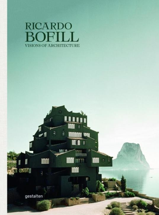 Ricardo Bofill - Visions of Architecture