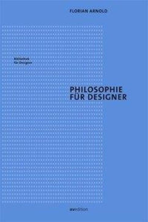 Philosophie für Designer