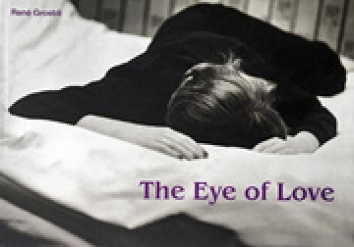 Rene Groebli - The Eye of Love [Das Auge der Liebe]