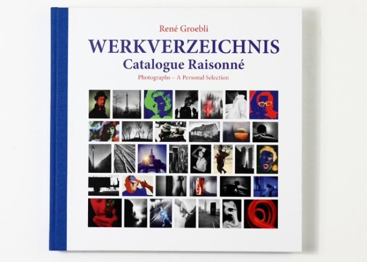 René Groebli - Werkverzeichnis / Catalogue Raisonné